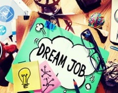 Tips for landing a career you love. Get your dream job!